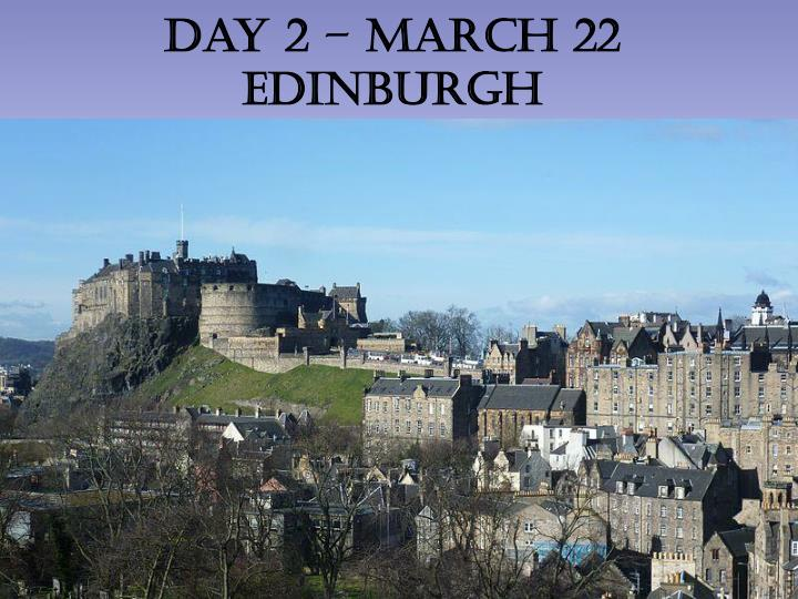 Day 2 – March 22