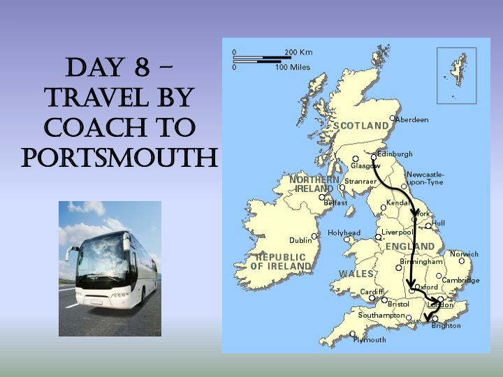 Day 8 – travel by Coach to Portsmouth