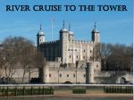 river cruise to the tower