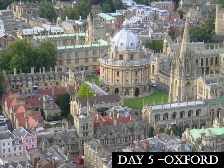 Day 5 –Oxford