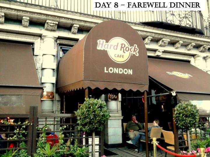 Day 8 – Farewell dinner
