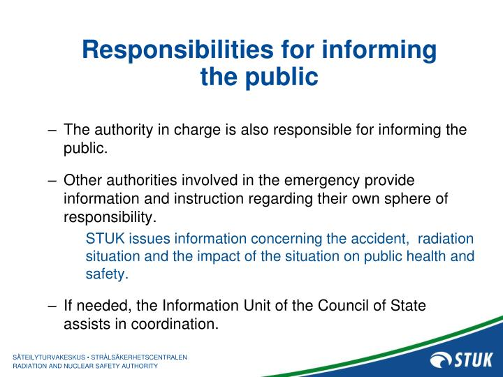 Responsibilities for informing the public