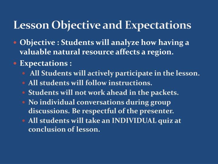 Lesson Objective and Expectations