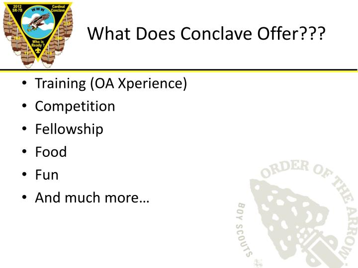 What Does Conclave Offer???