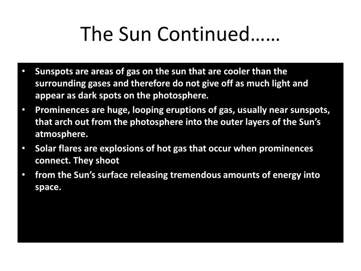 The Sun Continued……