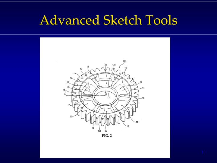 Advanced sketch tools