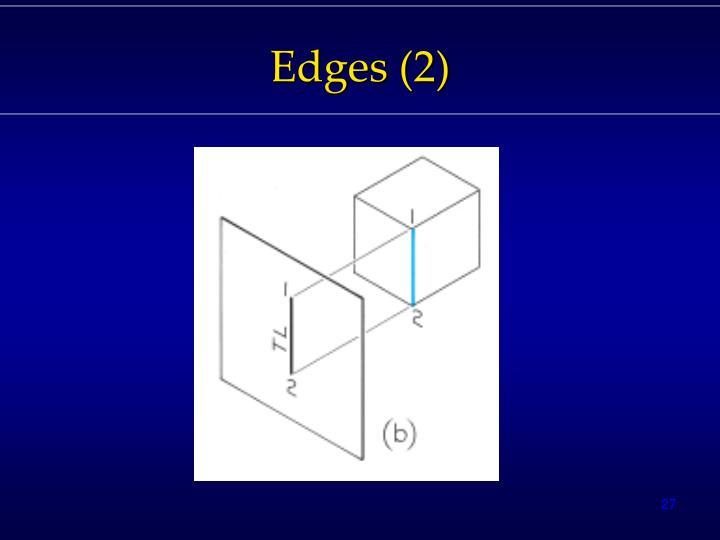 Edges (2)