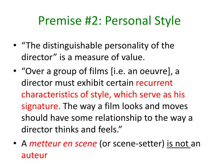 Premise #2: Personal Style