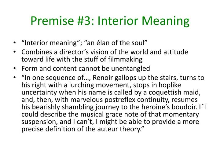 Premise #3: Interior Meaning