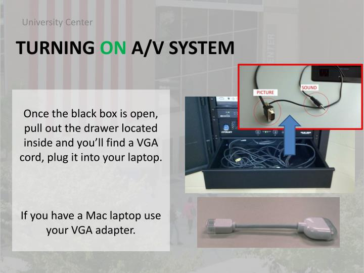 Once the black box is open, pull out the drawer located inside and you'll find a VGA cord, plug it into your laptop.