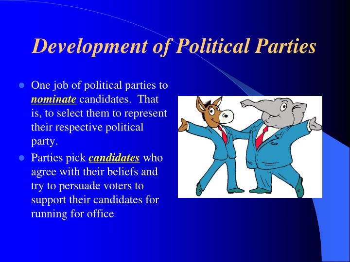 Development of Political Parties