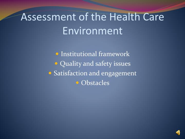 general and health care environment Providing a safe environment is an  babies and safety  all users are urged to always seek advice from a registered health care professional for.