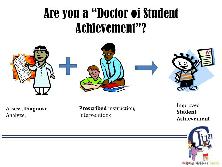 "Are you a ""Doctor of Student Achievement""?"