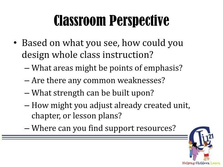 Classroom Perspective