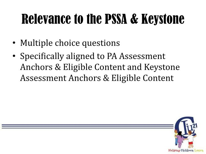 Relevance to the PSSA & Keystone