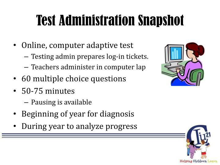 Test Administration Snapshot