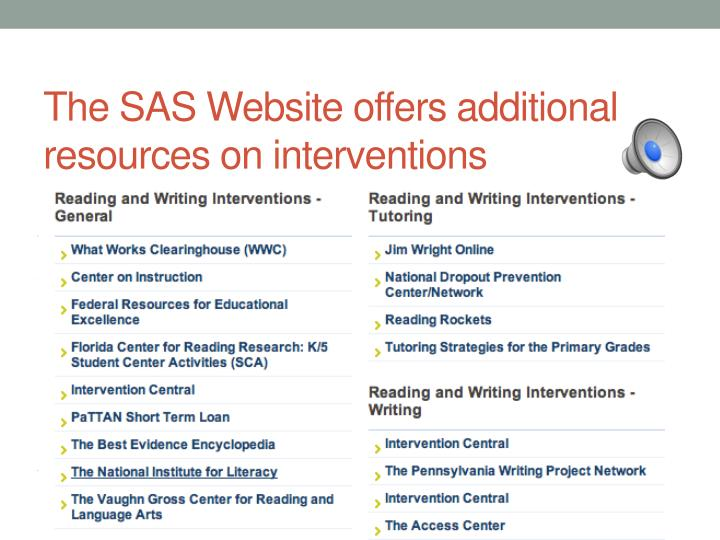 The SAS Website offers additional resources on interventions