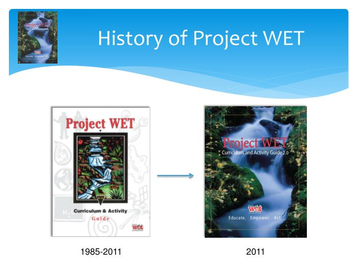 History of Project WET