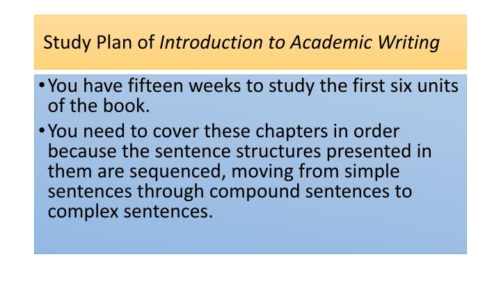 Study plan of introduction to academic writing