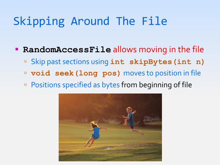 Skipping Around The File