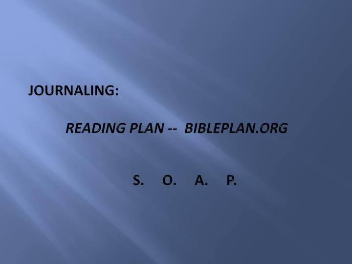 Journaling reading plan bibleplan org s o a p