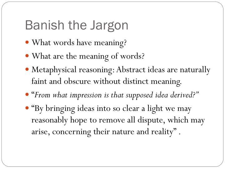 Banish the Jargon
