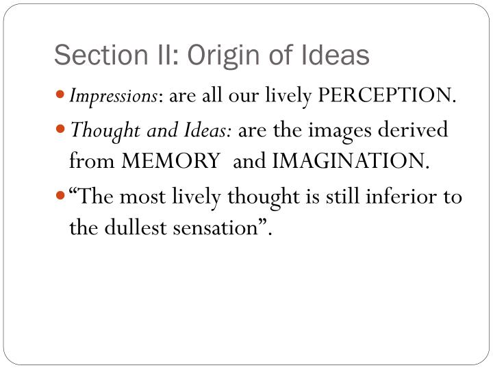 Section II: Origin of Ideas