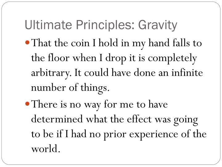 Ultimate Principles: Gravity