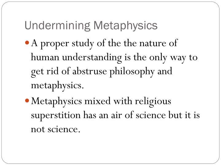 Undermining Metaphysics