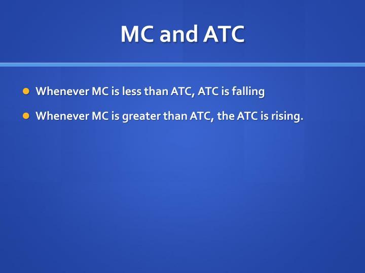 MC and ATC