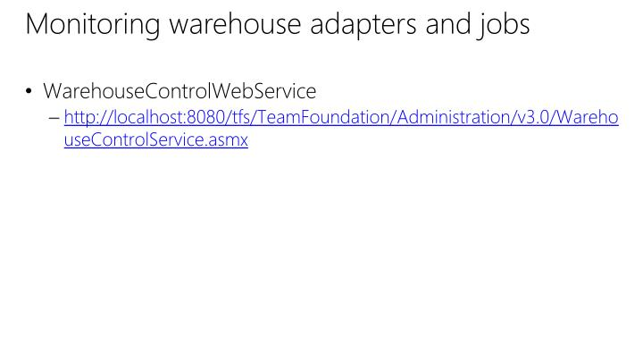 Monitoring warehouse adapters and jobs
