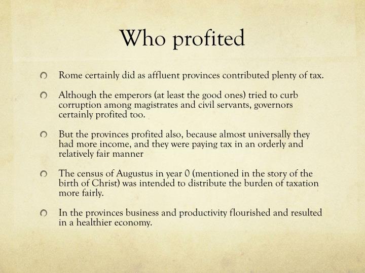 Who profited