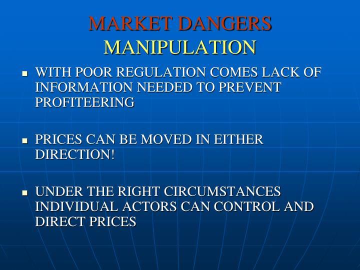 MARKET DANGERS