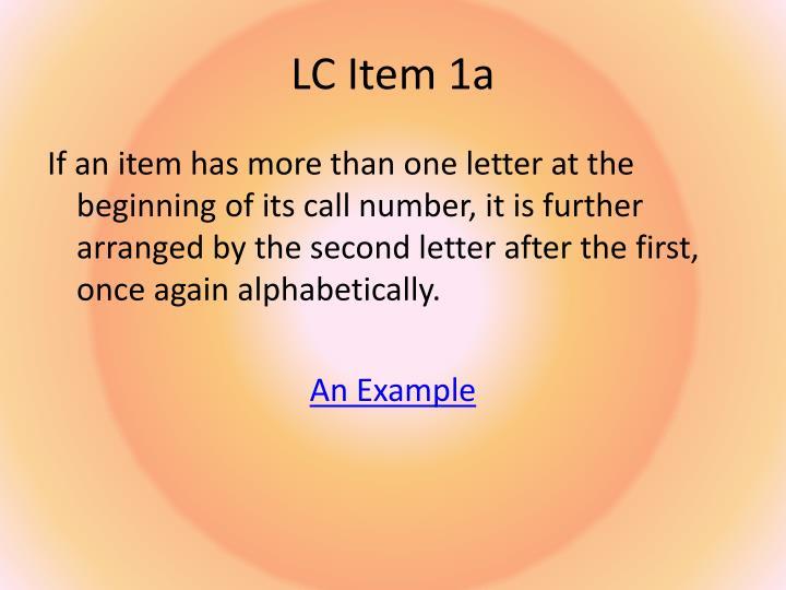 LC Item 1a