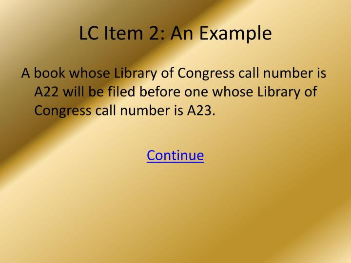 LC Item 2: An Example