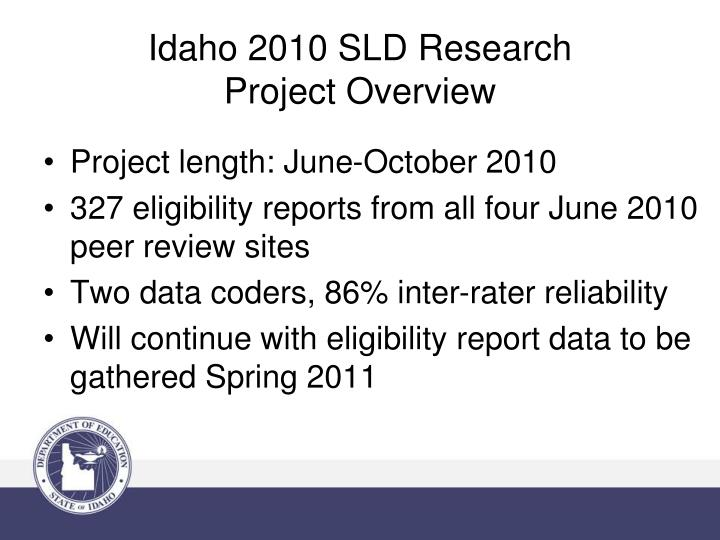 Idaho 2010 sld research project overview