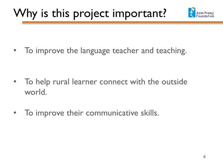 To improve the language teacher and teaching.