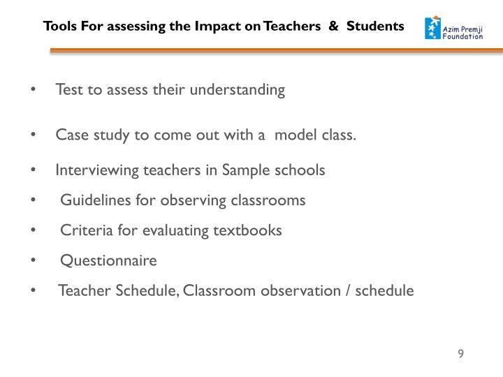 Test to assess their understanding