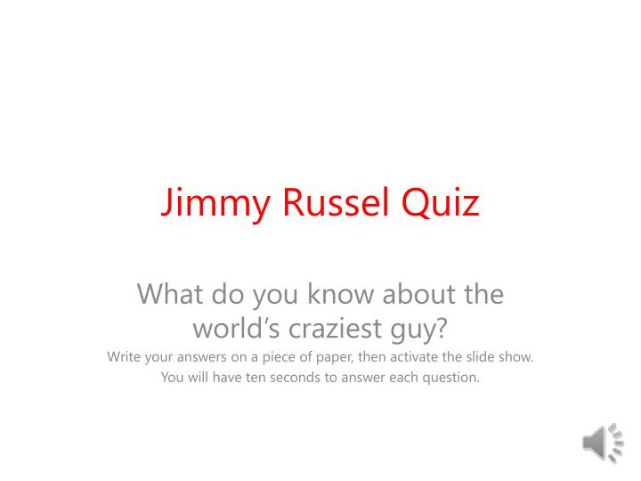 Jimmy russel quiz
