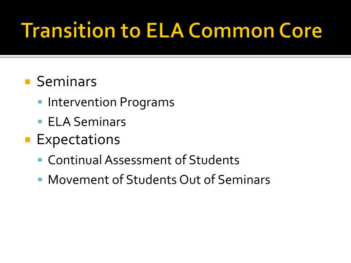 Transition to ELA Common Core
