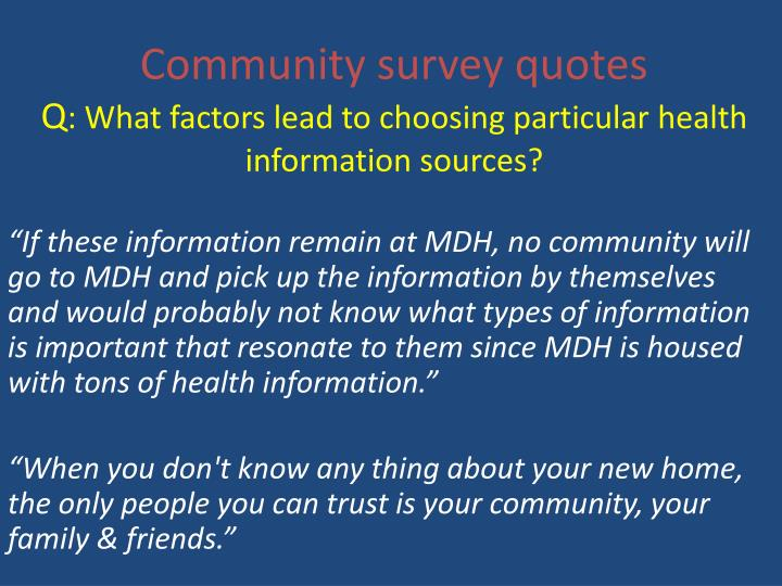 Community survey quotes