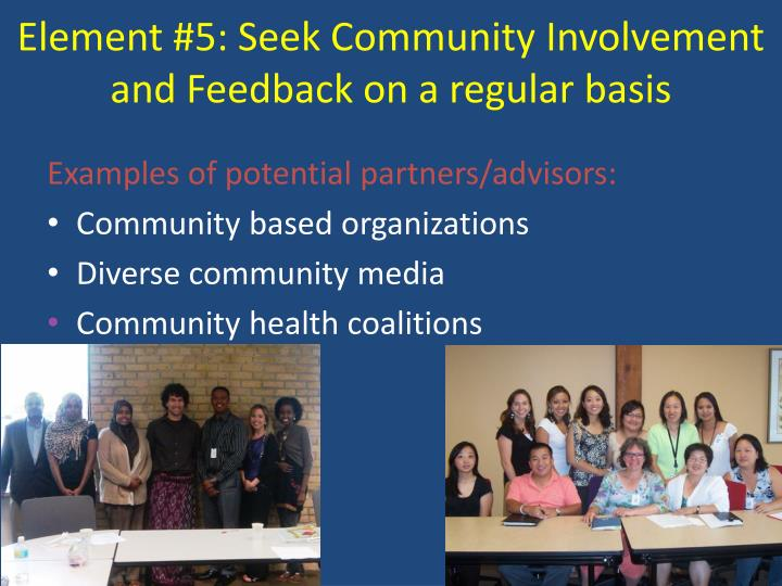 Element #5: Seek Community Involvement