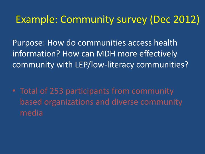 Example: Community survey (Dec 2012)