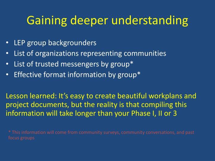 Gaining deeper understanding