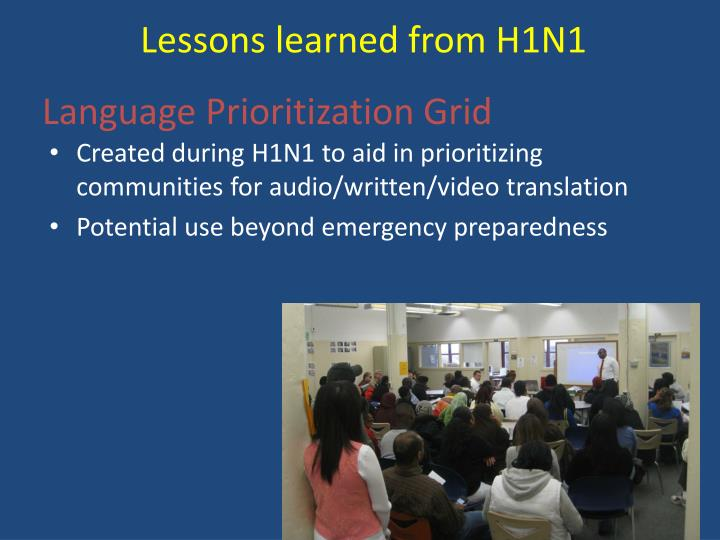 Lessons learned from H1N1