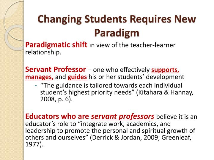Changing Students Requires New Paradigm