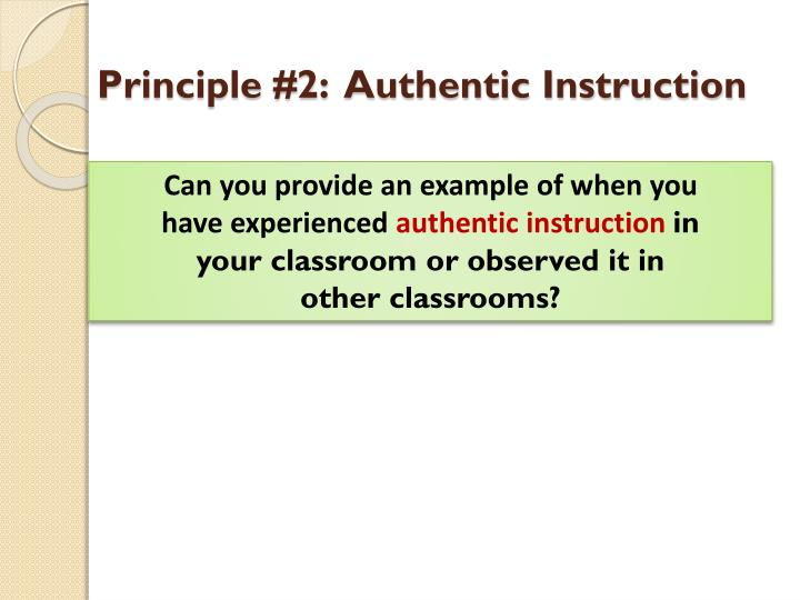 Principle #2:  Authentic Instruction