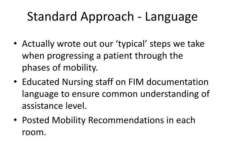Standard Approach - Language