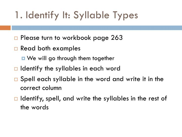 1. Identify It: Syllable Types