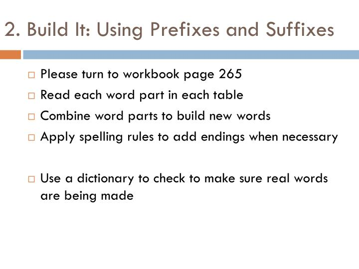 2. Build It: Using Prefixes and Suffixes